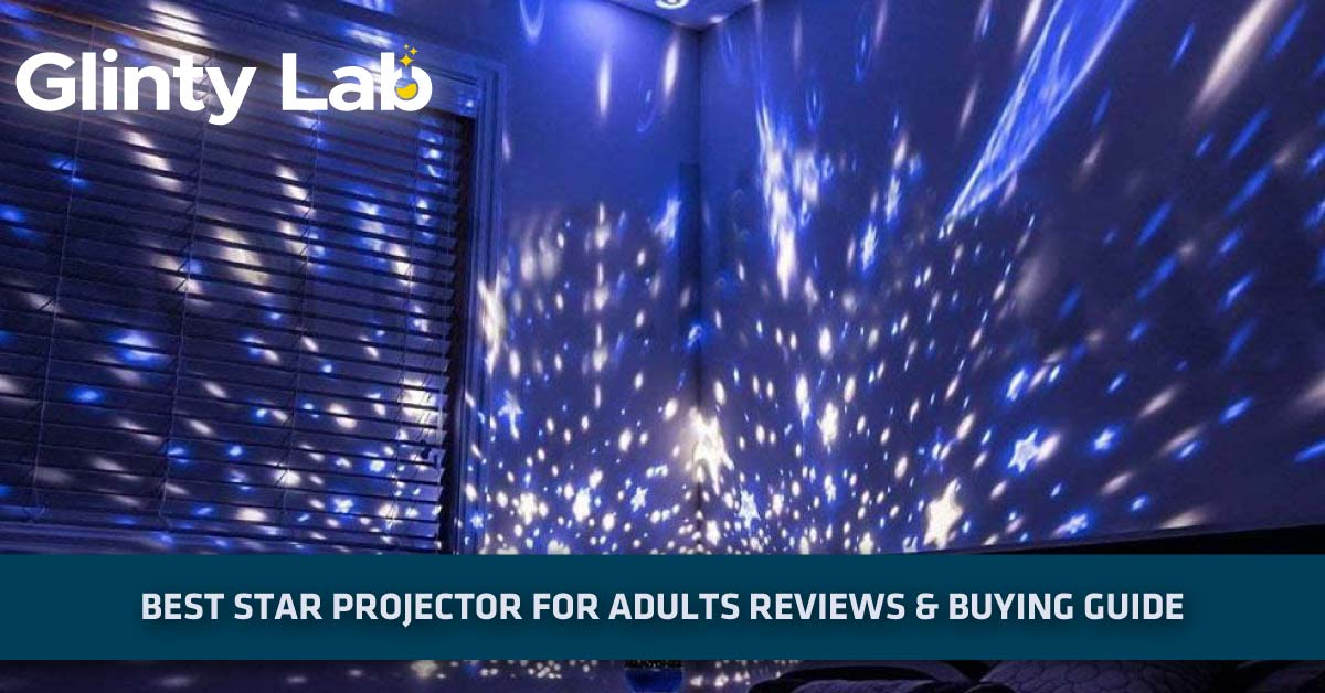 Best-star-projector-for-adults