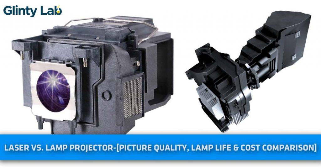Laser vs. Lamp Projector