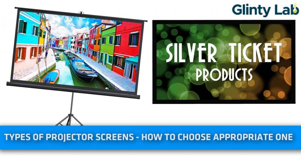 Types of Projector Screens