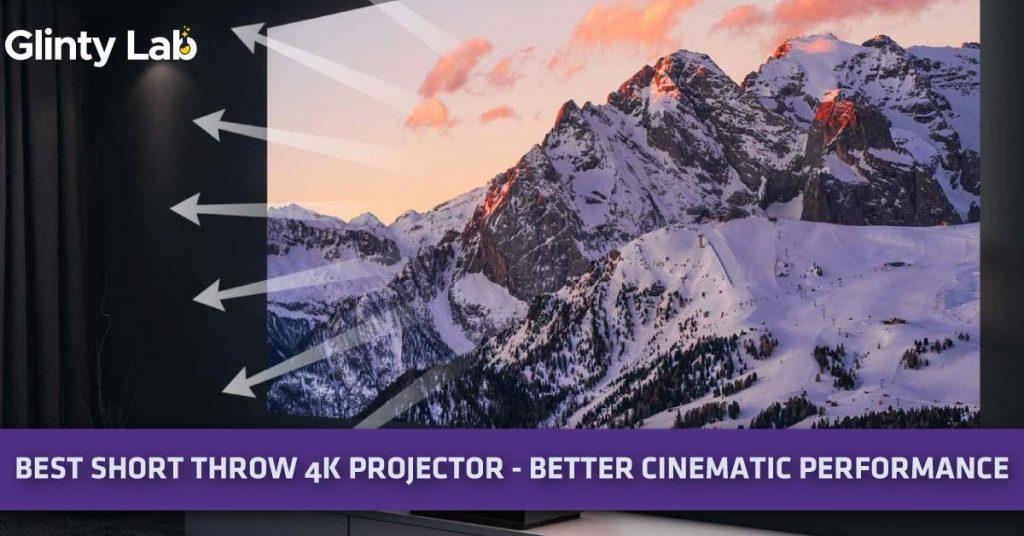 Best Short Throw 4k Projector