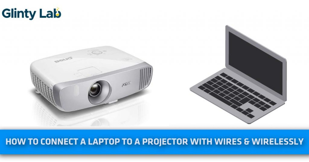How To Connect A Laptop To A Projector
